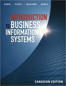 Introduction To Business Information Systems Canadian Edition