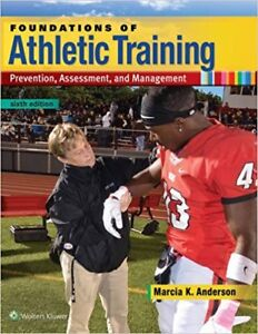 Foundations of Athletic Training  (6th Ed)