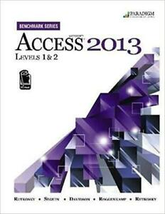 Benchmark Series Microsoft Access 2013