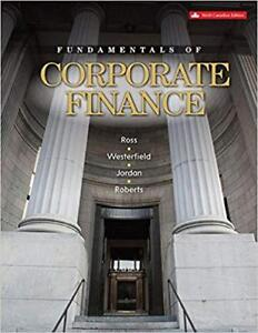 Fundamentals of Corporate Finance 9th Canadian Ed.