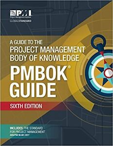 A Guide to the Project Management Body of Knowledge (Sixth Ed.)