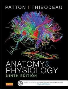 Anatomy and physiology Patton and Thibodeau 9th Canadian edition