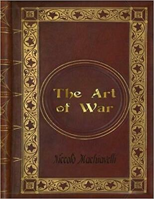 Niccolò Machiavelli - The Art of War Paperback 2016
