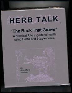 Herb Talk Practical Guide to Health Using Herbs and Supplements