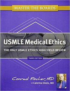 **USMLE** CONRAD FISHER MEDICAL ETHICS AND KAPLAN STEP 2 CK