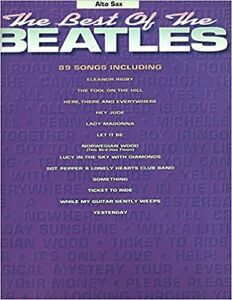 """The Best of the Beatles"" for Alto Sax"