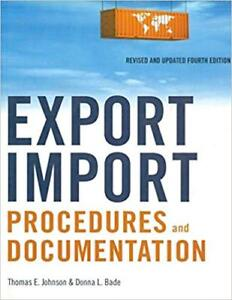 Export Import procedures and documentation 4th Nelson Edition