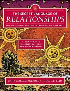 The Secret Language of Relationships: Your Complete Personology