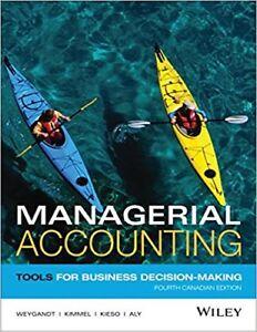 Managerial Accounting, Weygant, 4th edition ADMS1500 York Uni