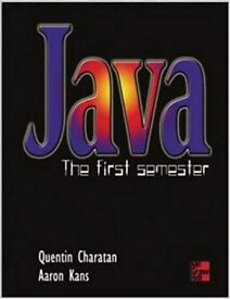Java: The First Semester by Quentin Charatan, Aaron Kans (Paperback, 2001)