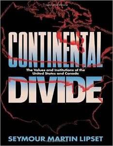 Continental Divide: The Values and Institutions of US and Canada