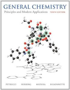 General Chemistry: Principles and Modern Applications (10th Ed)
