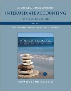 Study Guide Intermediate Accounting 10th Cdn Ed Vol 1 Kieso