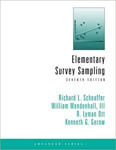Elementary Survey Sampling Scheaffer 7E