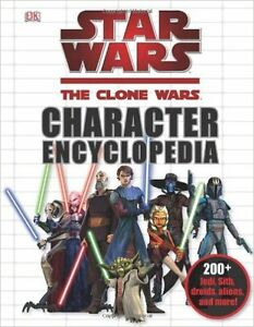 Star Wars: The Clone Wars Character Encyclopedia Hardcover