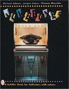 Juke Box Schiffer Book for Collectors Hardcover Published 1996