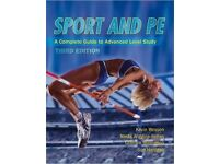 Sport and PE A Complete Guide to Advanced Level Study 3rd edition.