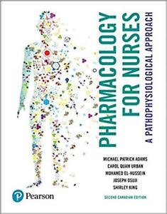Pharmacology for Nurses: A Pathophysiologic  Approach 2nd Ed.