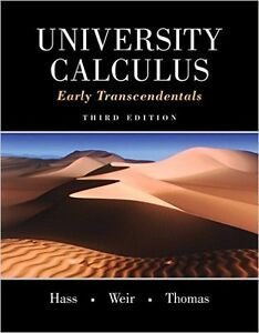 University Calculus: Early Transcendentals 3rd Edition - MINT