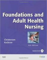 Foundations and Adult Health Nursing, 6th Edition - LPN, Inf Aux