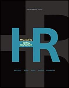 Managing Human Resources by Monica Belcourt