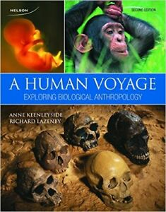 Used Textbook: A Human Voyage: Exploring Biological Anthropology