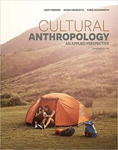 Cultural Anthropology An Applied Perspective. Canadian Edition.