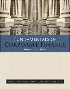 Fundamentals of Corporate Finance 7th Canadian Edition by Ross