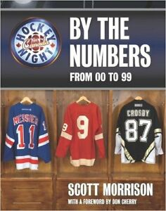BRAND NEW HOCKEY NIGHT IN CANADA HOCKEY BY THE NUMBERS 00 TO 99