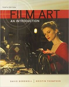 Film Art An Introduction (tenth edition)