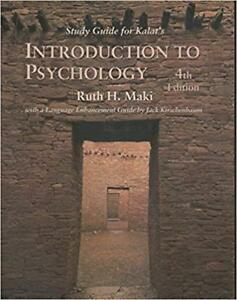 Study Guide Kalat's Introduction to Psychology - Ruth H. Maki