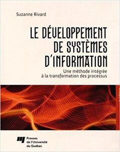 Le développement de systèmes d'information 4e édition de Rivard