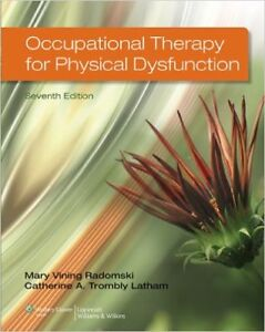 Occupational Therapy for Physical Dysfunction 7th edition (2014)