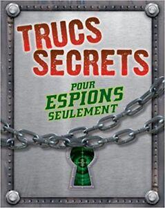 Trucs secrets pour espions seulement
