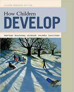 How Children Develop, 4th Canadian Edition