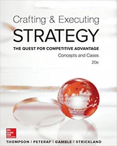 CRAFTING & EXECUTING: STRATEGY 20th Ed.