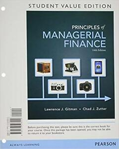 Principles of Managerial Finance Student Value Edition (14th Ed)