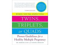 When You're Expecting Twins, Triplets, or Quads by Dr Barbara Luke