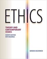 Ethics - Theory and Contemporary Issues 7th Ed. - B.Mackinnon