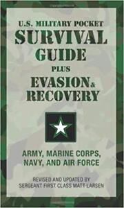 U.S Military Pocket Survival Guide Plus Evasion & Recovery