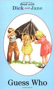 Guess Who Softcover Read with Dick and Jane