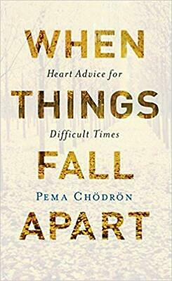 When Things Fall Apart: Heart Advice for Difficult Times PAPERBACK 2016