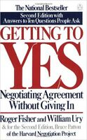 Getting To Yes by Roger Fisher, William Ury & Bruce Patton