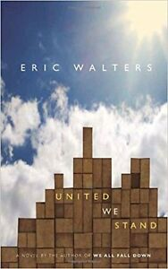 'UNITED WE STAND' by Eric Walters