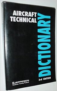 Jeppesen aircraft technical dictionary 3rd edition