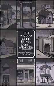 Seth - It's a Good Life, If You Don't Weaken (Paperback)
