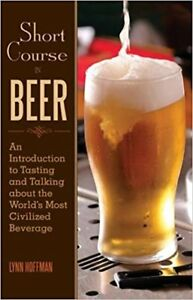 Short Course in Beer: An Introduction to Tasting About the World