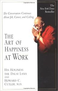 The art of happiness at work - paperback