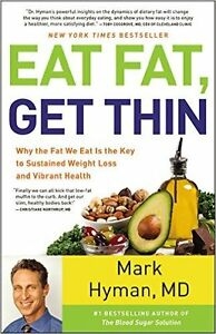 Eat Fat Get Thin by Mark Hyman Book and Cookbook New Keto