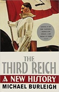 The Third Reich: A New History (Michael Burleigh)